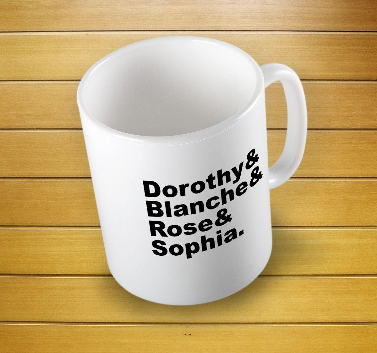 Golden Girls Names Coffee Mug | Products | Pinterest | Golden girls ...