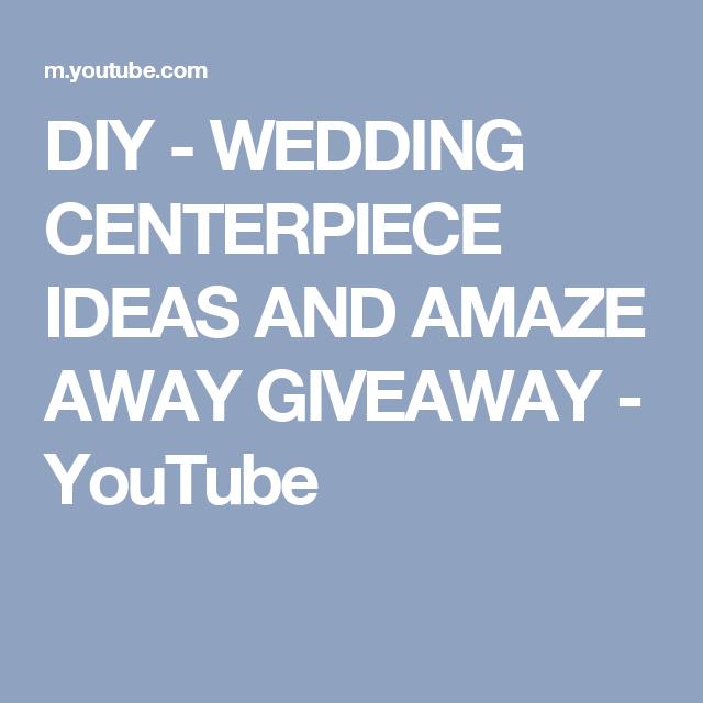 Diy wedding centerpiece ideas and amaze away giveaway youtube diy wedding centerpiece ideas and amaze away giveaway youtube junglespirit Gallery