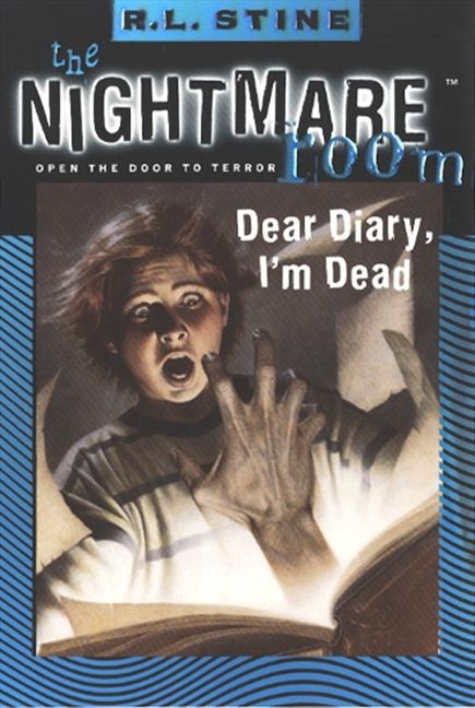 The Nightmare Room: Dear Diary, I\'m Dead by R.L. Stine | Shiver and ...