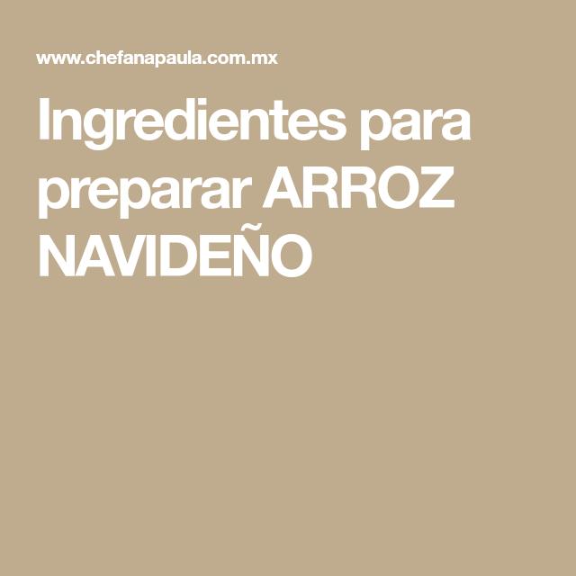 Ingredientes para preparar ARROZ NAVIDEÑO