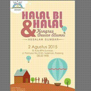Undangan Terbuka Halal Bi Halal Dan Kongres Dewan Alumni Assalam