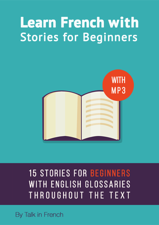 Download Mp3 Learn French Stories Beginners Vol 1 Talk In French Learn French French Lessons French For Beginners