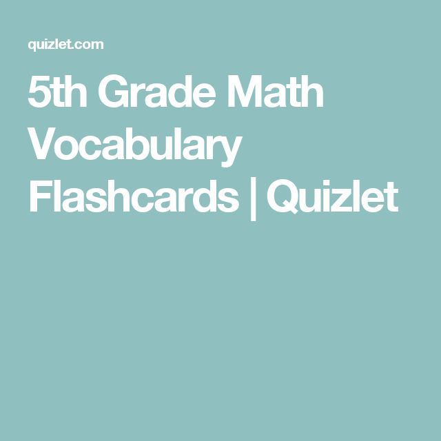 5th Grade Math Vocabulary Flashcards | Quizlet