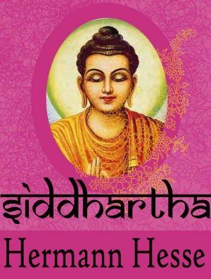 Siddartha by Hermann Hesse -