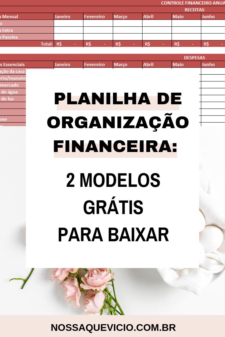 Planilha De Organização Financeira 2 Modelos Grátis Para