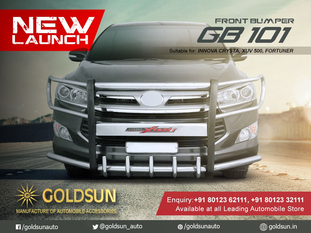 Goldsun Introduces Strong And Stylish Front Bumper Gb 101 For Toyota Innova Crysta Xuv 500 Fortuner Many Indian C Toyota Innova Car Accessories Automobile