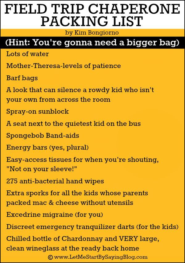 Field Trip Chaperone Packing List Let Me Start By Saying Field Trip School Field Trip Chaperone