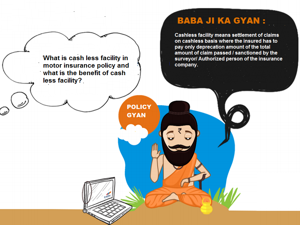 Babajikagyan What is cash less facility and what is the