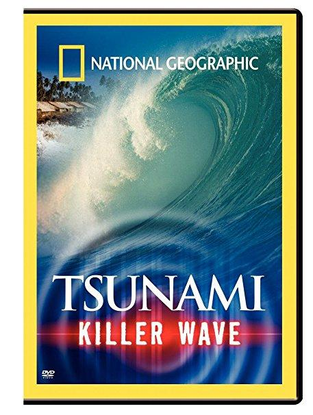 National Geographic: Tsunami – Killer Wave