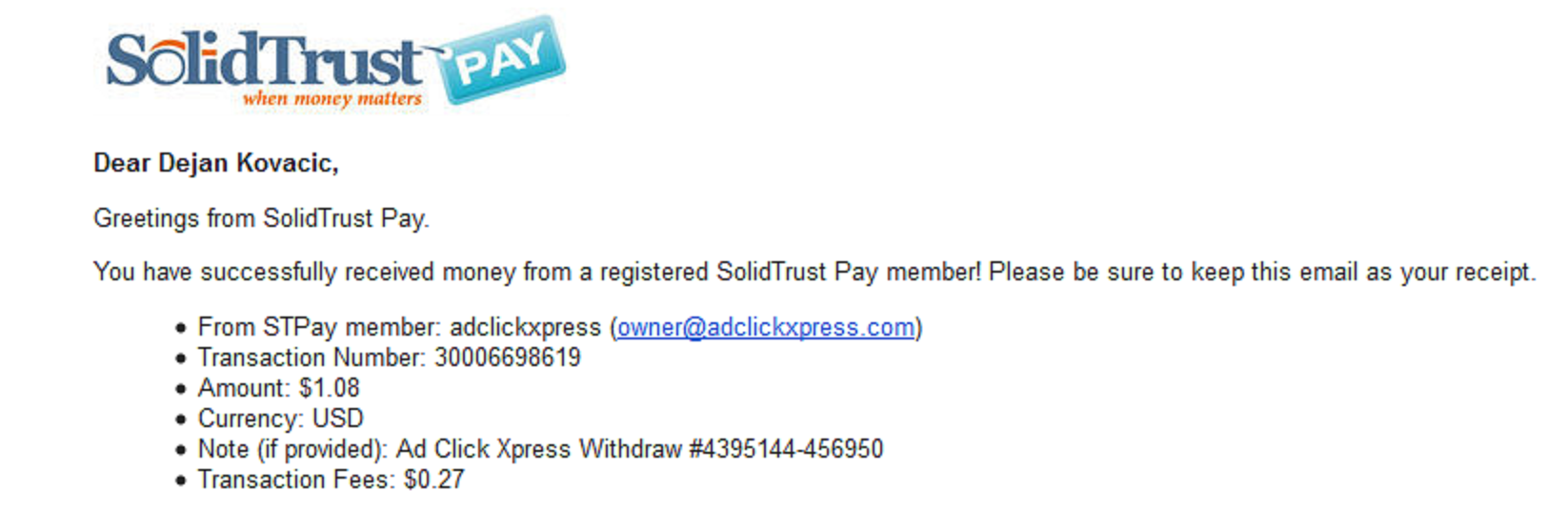 If you are a PASSIVE INCOME SEEKER, then AdClickXpress (Ad Click Xpress) is the best ONLINE OPPORTUNITY for you. Here is my Withdrawal Proof from AdClickXpress. I get paid daily and I can withdraw daily. Online income is possible with ACX, who is definitely paying – no scam here  https://twitter.com/svathh/status/759677217232326657