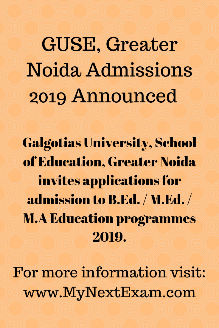Pin By Mynextexam On Admissions In India 2019 School Of Education Career Counseling University Admissions