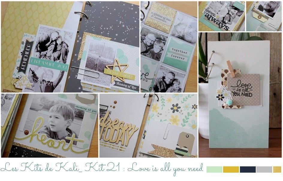 Kit 21 : All you need is Love http://www.leskitsdekali.fr/kits-en-ligne-de-scrapbooking/