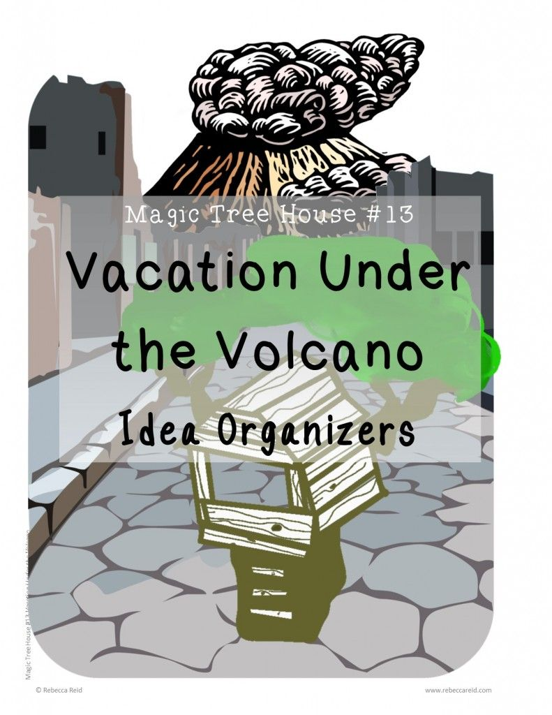 Free printable for Magic Tree House #13 Vacation under the Volcano - Idea  Organizers