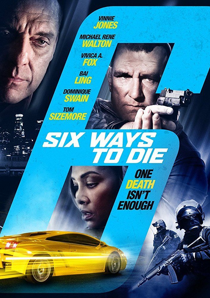 Nonton 6 Ways To Die 2015 Sub Indo Movie Streaming Download Film