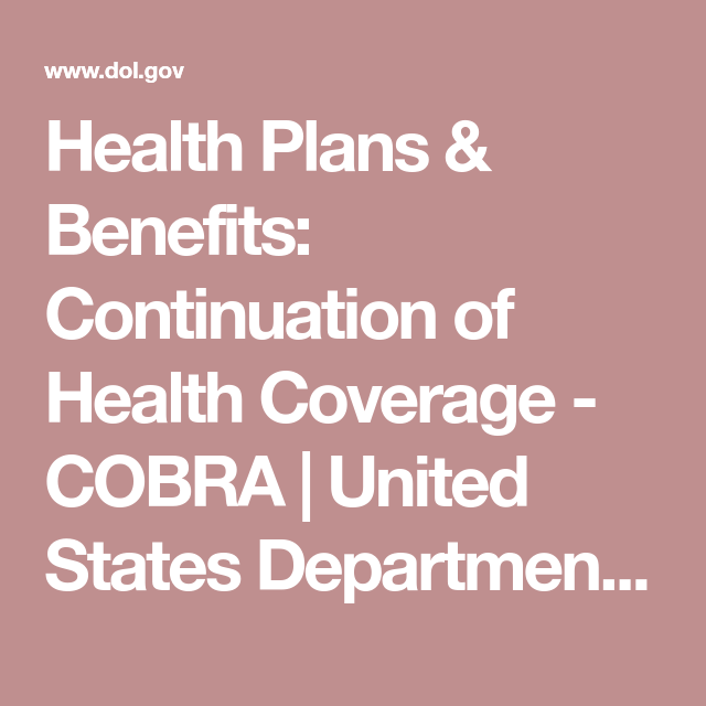 Health Plans & Benefits: Continuation of Health Coverage ...