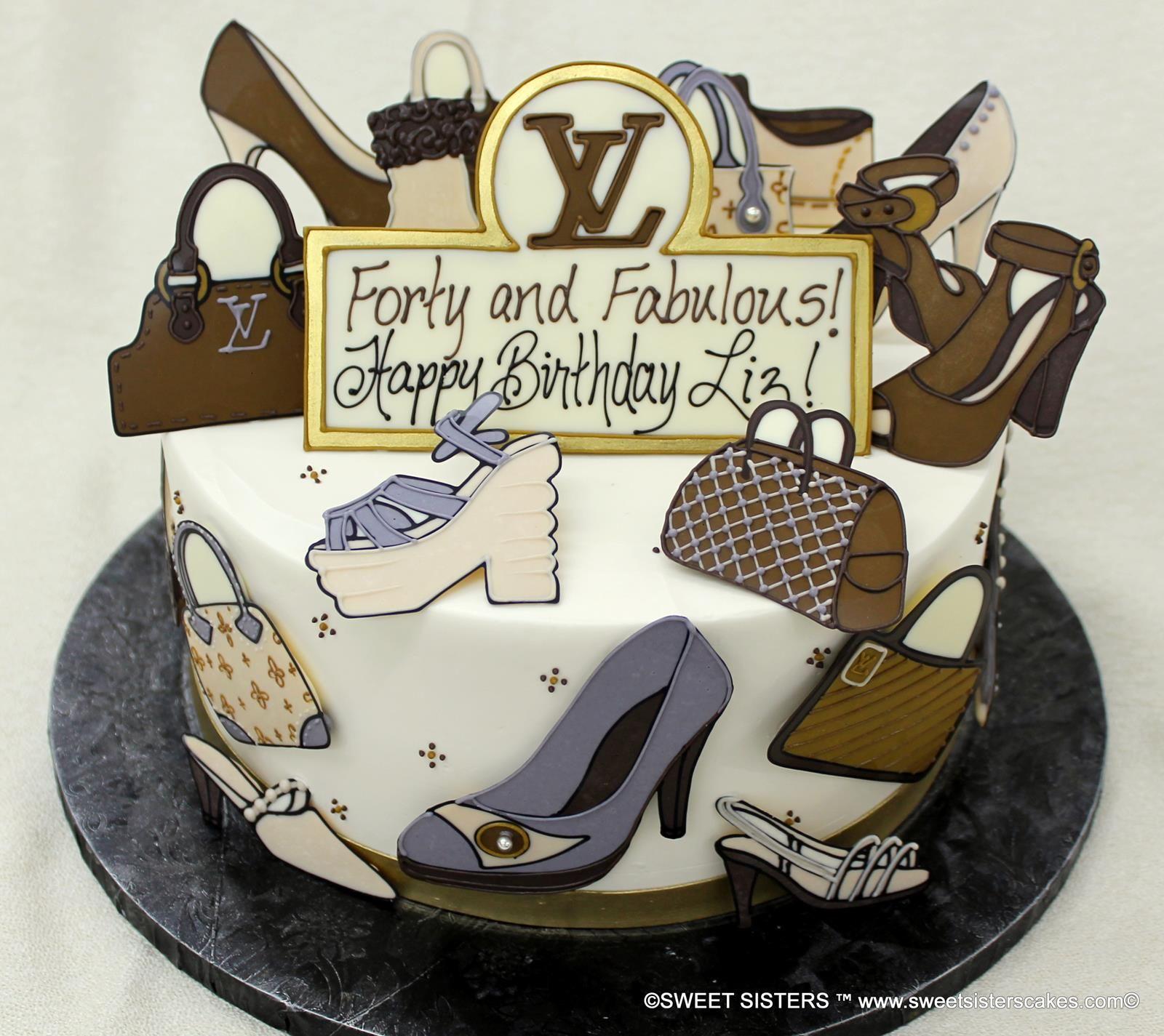 Happy Birthday To The Fashionista Of Group Desserts Cakes Happybirthday LV LouisVuitton Fashion Shoes Handbag