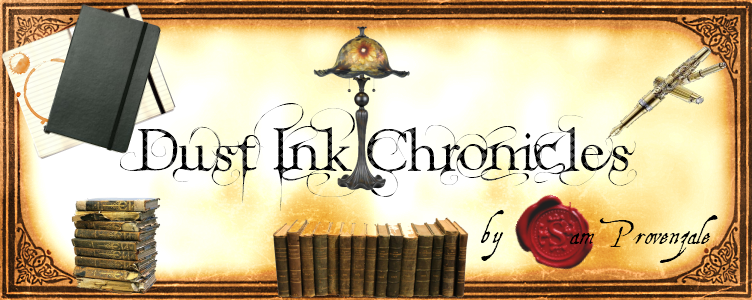 The Banner I create for my Blog: Dust Ink Chronicles