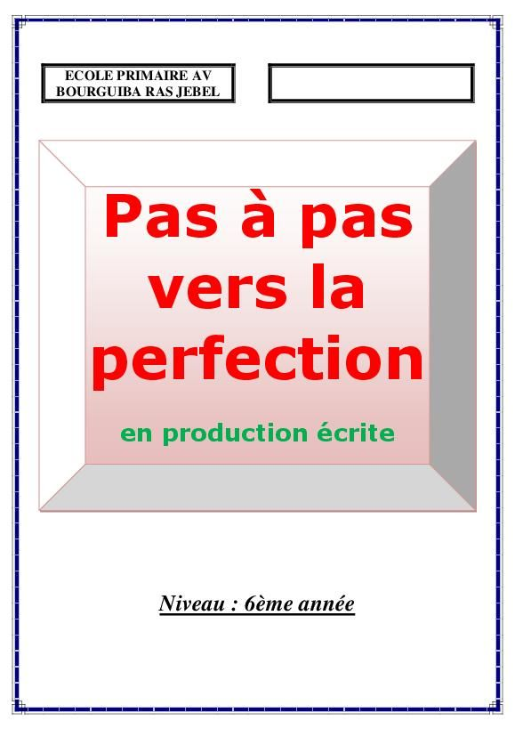 ابتدائي الســـ6ــنة Production Ecrite Cours