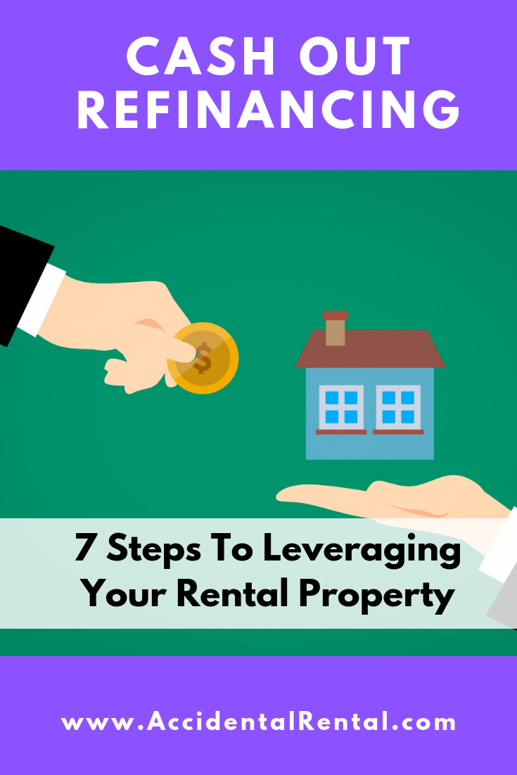 7 Step Cash Out Refi Rental Property Case Study Home Equity