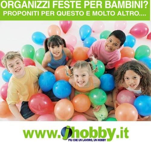 www.jhobby.it Organizzi feste per bambini