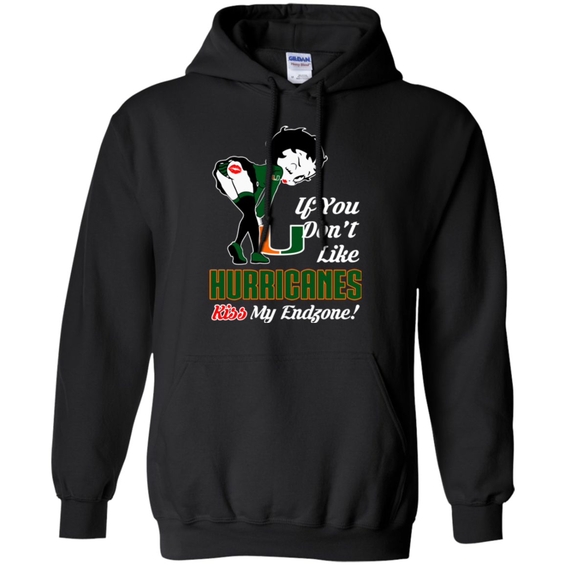 Betty Boop Miami (FL) Hurricanes T shirts If You Don't Like Kiss My Endzone Hoodies Sweatshirts