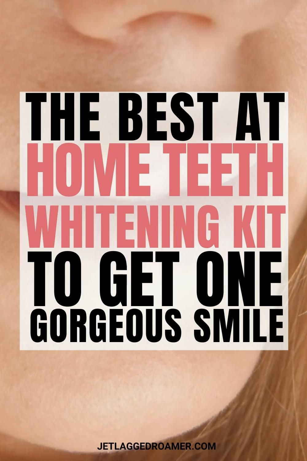 Get White Teeth Fast With This At Home Teeth White