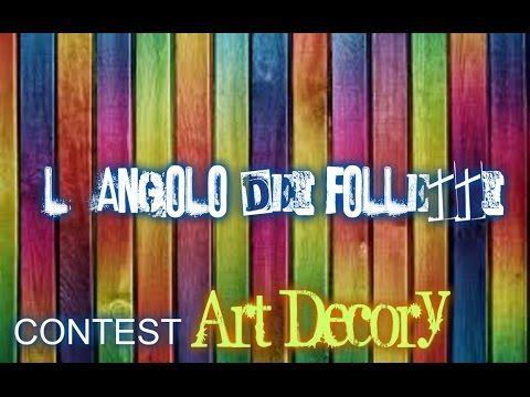 Video Contest x ART Decory - L'Angolo dei Folletti