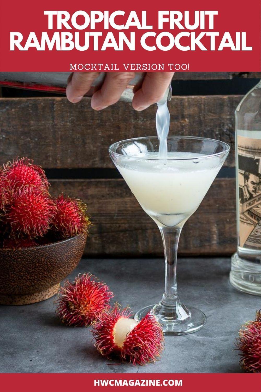 Tropical Fruit Rambutan Cocktail Recipe In 2020 Easy Mocktail Recipes Tropical Fruit Cocktails