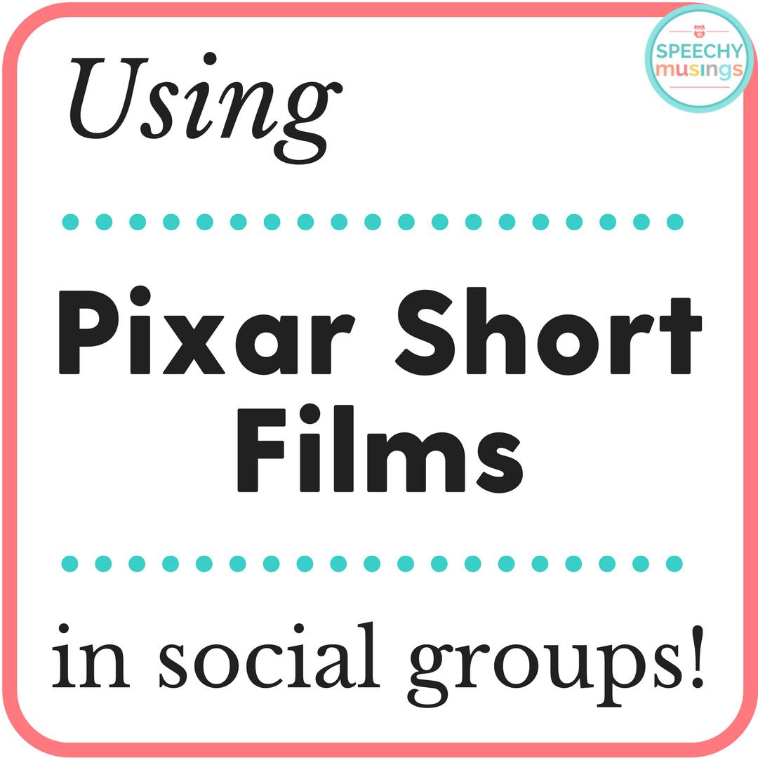Using Pixar Shorts In Social Groups Speechy Musings Social Skills Lessons Social Skills Videos Social Skills Games