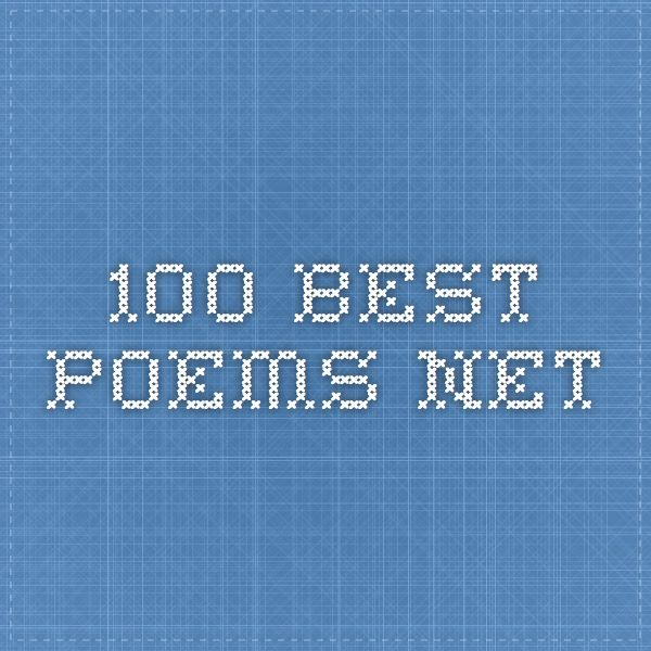 100 Best Poems Net Best Poems Famous Poems Poems