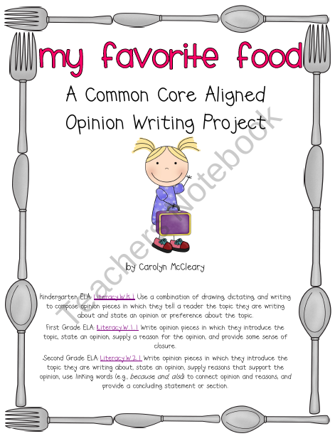 My Favorite Food (Common Core Aligned Opinion Writing) product ...