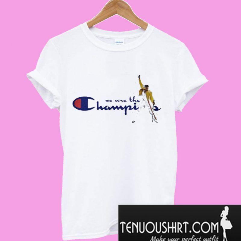 f24e8930 We are the Champions Freddie Mercury T-Shirt | T-Shirt
