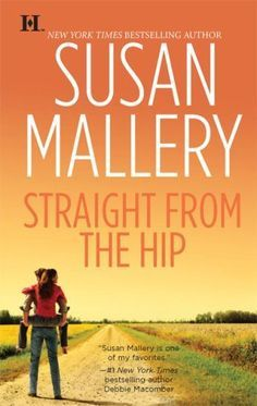 susan mallery -straight from the hip