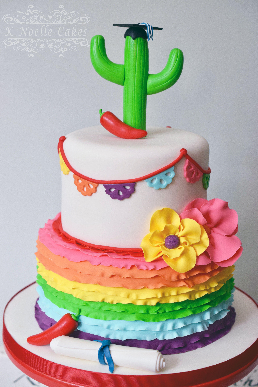 Fiesta Theme Graduation Cake By K Noelle Cakes Graduation Party