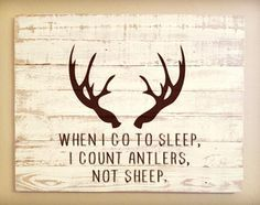 Custom Barnwood Frames - WOOD SIGNBOARD - WHEN I GO TO SLEEP (WHITE/BROWN), $35.00 (http://www.custombarnwoodframing.com/products/wood-signboard-when-i-go-to-sleep-white-brown.html)