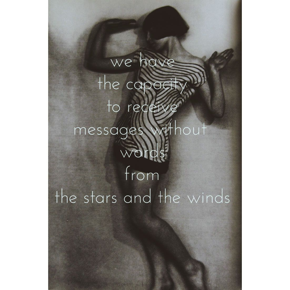 We have the capacity to receive messages without words from the stars and the winds. #undertheroot