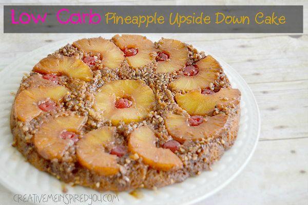 Rock Cake Recipe Low Sugar: Low Carb Pineapple Upside Down Cake