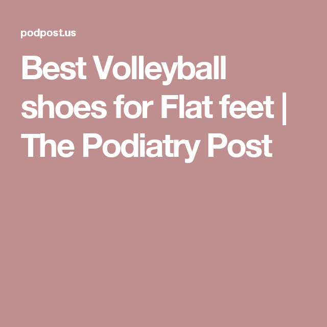 Best Volleyball shoes for Flat feet