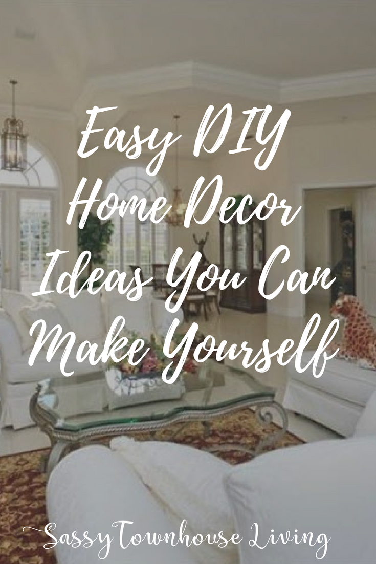 Easy DIY Home Decor Ideas You Can Make Yourself