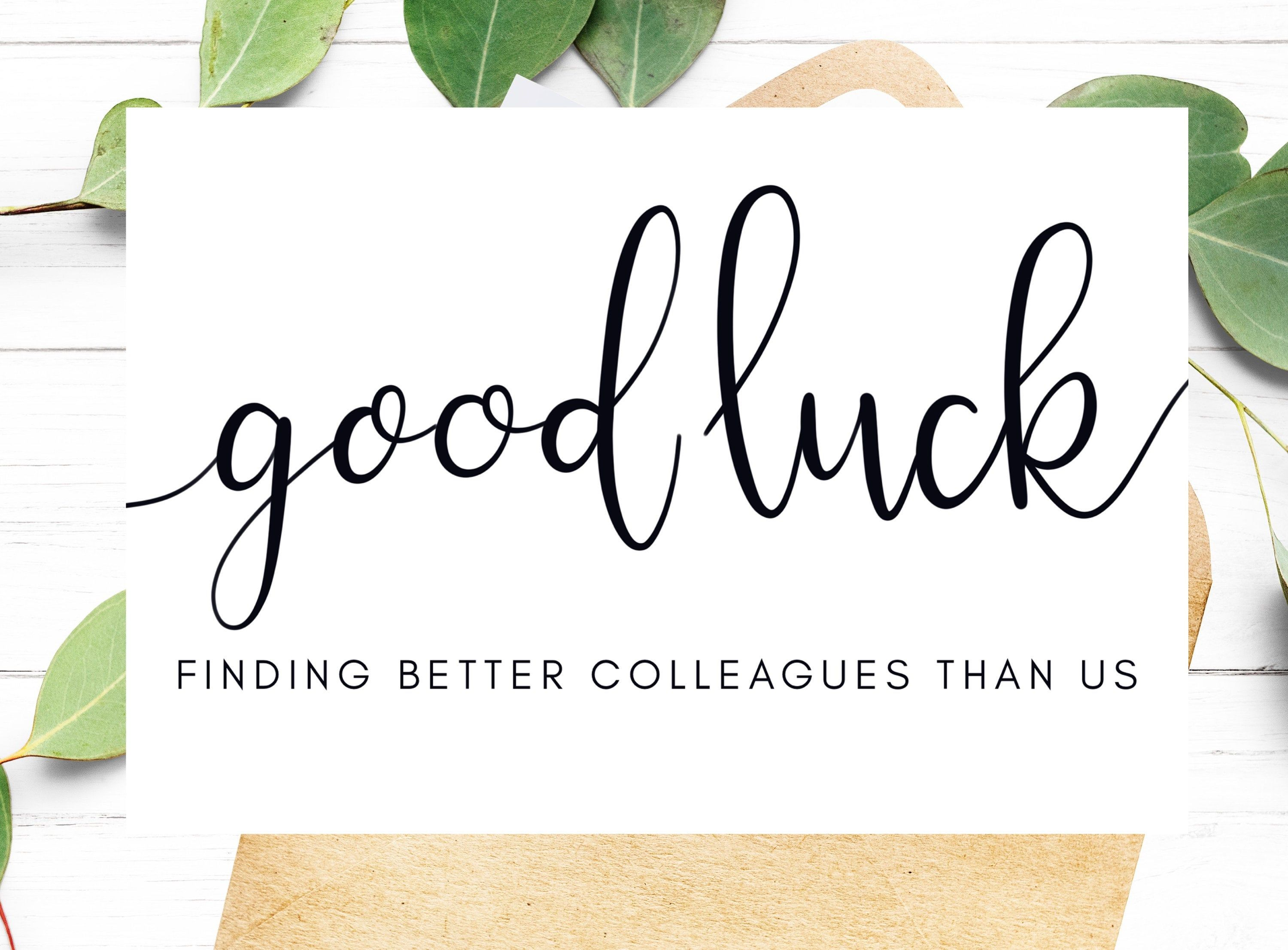 Printable Good Luck Card For Coworker Funny New Job Card Moving Promotion Good Luck Finding Better Colle Good Luck Cards New Job Card Funny Thank You Cards