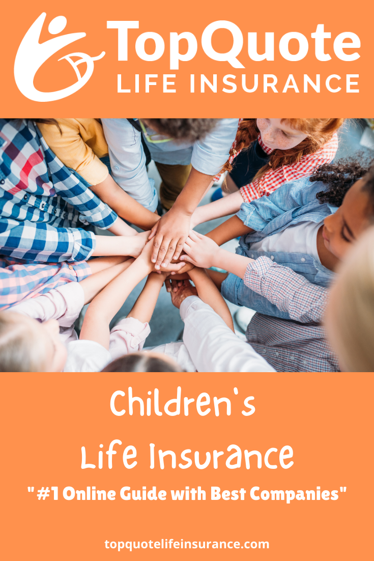 Children S Life Insurance In 2020 Life Insurance Policy Family
