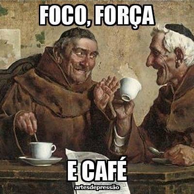 Muito café!