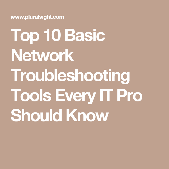 Top 10 Basic Network Troubleshooting Tools Every IT Pro