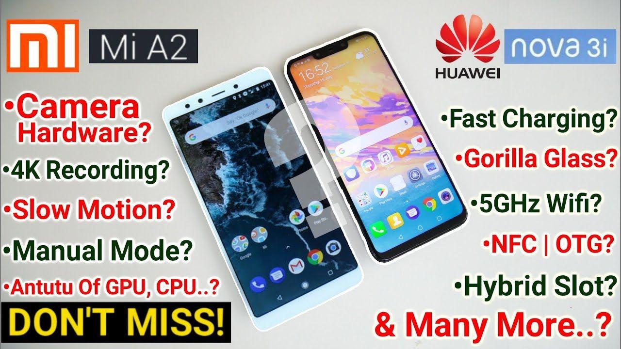 Xiaomi Mi A2 Vs Huawei Nova 3i -Best Full Comparison- Camera