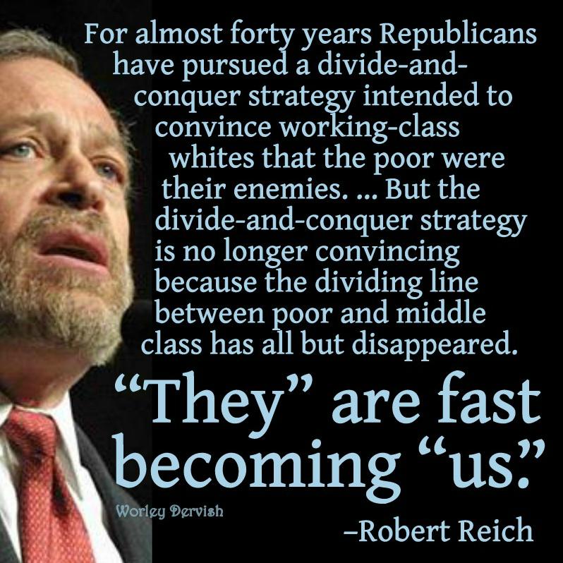 48 Robert Reich Write On Ideas Robert Reich Humanitarian Politics
