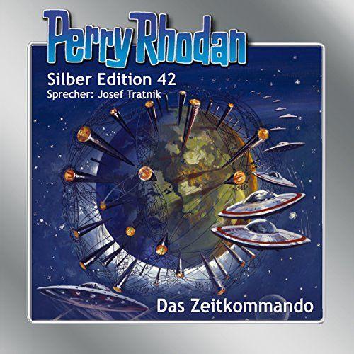 Das Zeitkommando (Perry Rhodan Silber Edition 42)