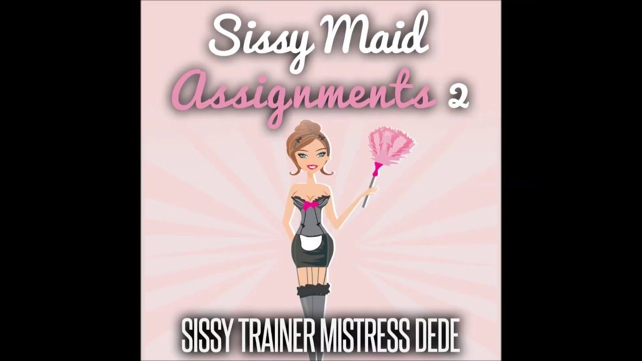 sissy assignments Click here to see all 4 sissy assignments stories books today today i wanted to show you a great sissy assignments stories set that is written by author mistress.
