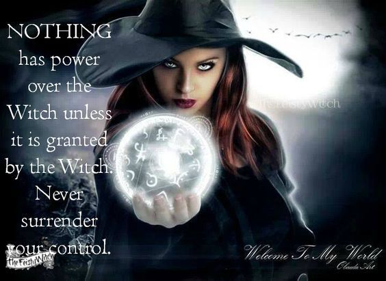 Never Surrender Your Control…. | Witches Of The Craft®