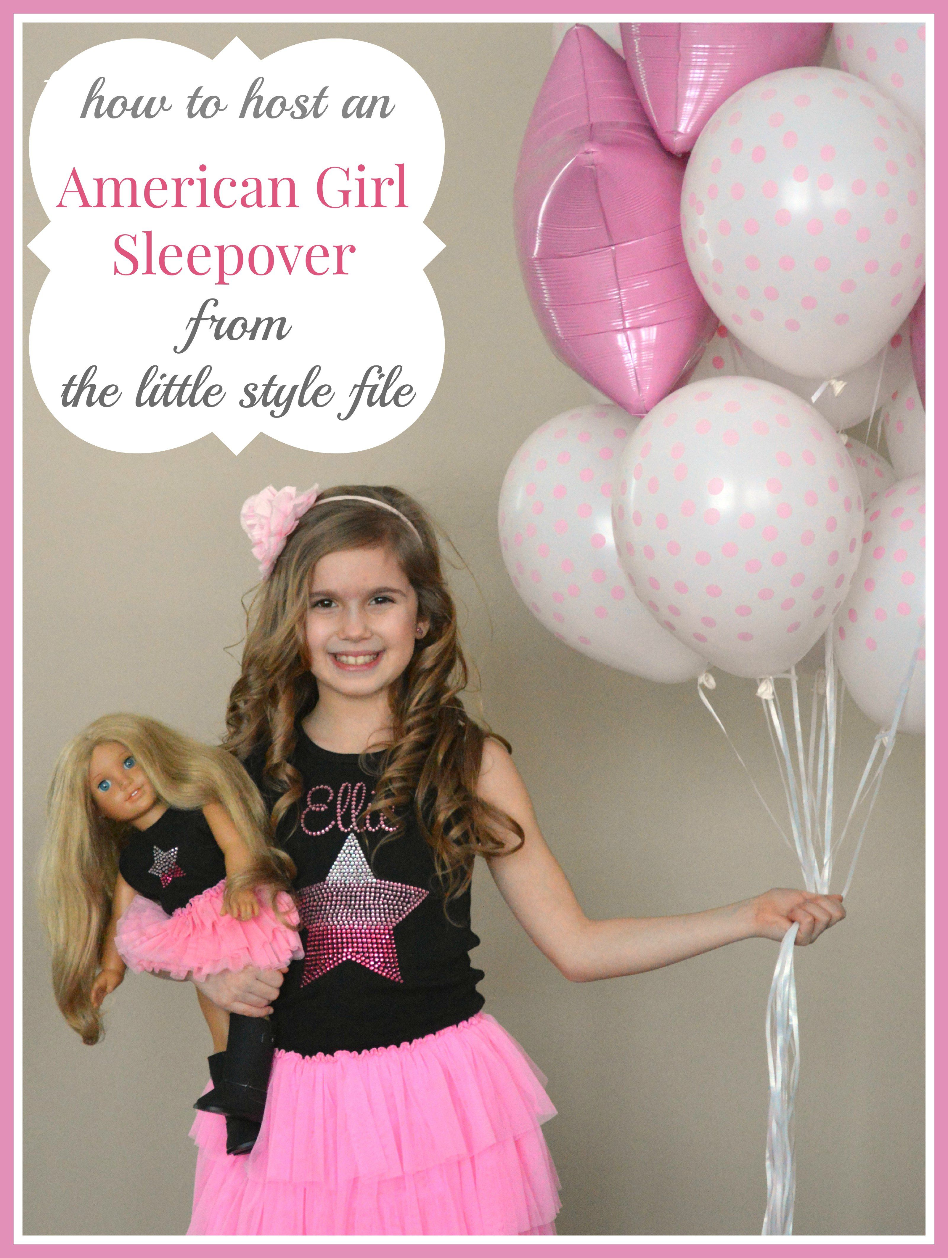 how to host an american girl sleepover
