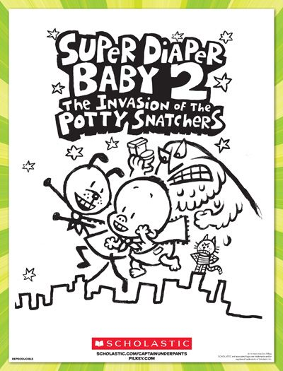 Foster Your Child S Creativity With This Super Coloring Sheet Inspired By Super Diaper Baby 2 Written By Baby Coloring Pages Captain Underpants Baby Diapers